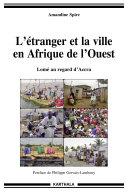 Pdf L'étranger et la ville en Afrique de l'Ouest Telecharger