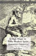 Urban Magic in Early Modern Spain Pdf/ePub eBook
