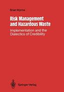 Risk Management and Hazardous Waste