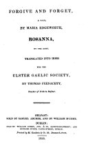 Forgive and forget [and] Rosanna, tr. into Irish by T. Feenachty