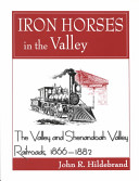 Iron Horses In The Valley