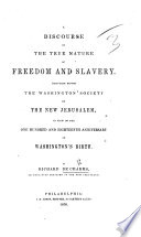 A Discourse on the True Nature of Freedom and Slavery Book
