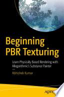 Beginning PBR Texturing