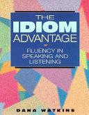 The Idiom Advantage