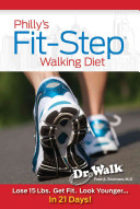 Philly's Fit-Step Walking Diet
