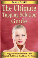 The Ultimate Tapping Solution Guide