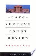 Cato Supreme Court Review 2002 2003