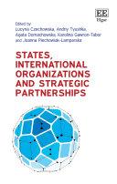 States  International Organizations and Strategic Partnerships