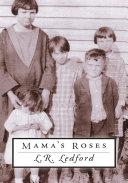 Mama's Roses