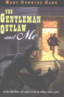 Pdf The Gentleman Outlaw and Me