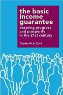 The Basic Income Guarantee