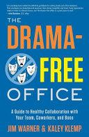 The Drama-Free Office