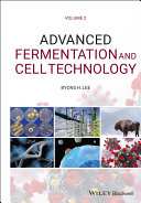 Advanced Fermentation and Cell Technology Book