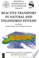 Reactive Transport in Natural and Engineered Systems