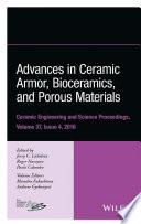 Advances in Ceramic Armor  Bioceramics  and Porous Materials