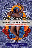 Summary of the Body Is Not an Apology