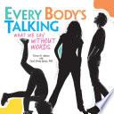 Every Body s Talking