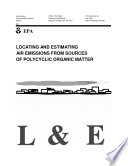 Locating And Estimating Air Emissions From Sources Of Polycyclic Organic Matter