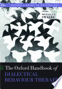 """""""The Oxford Handbook of Dialectical Behaviour Therapy"""" by Michaela A. Swales"""