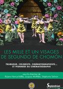 Les Mille et un visages de Segundo de Chomón [Pdf/ePub] eBook