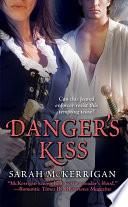 Danger s Kiss