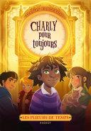 Les plieurs de temps - Charly pour toujours Pdf/ePub eBook