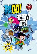 Teen Titans Go   TM   Team Up