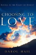 Choosing to Love