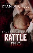 Pdf Rattle Me (Ravage MC Novella) Telecharger
