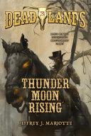 Deadlands: Thunder Moon Rising [Pdf/ePub] eBook