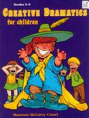 Creative Dramatics for Children