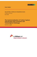 The Commercialization of Carbon Capture and Storage  CCS   Economic and Technological Challenges