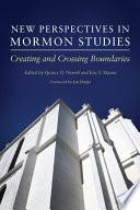 New Perspectives in Mormon Studies