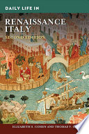 Daily Life in Renaissance Italy  2nd Edition