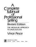 A Complete Manual of Professional Selling