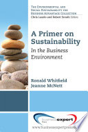 A primer on sustainability : in the business environment