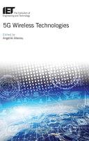 5G Wireless Technologies Book