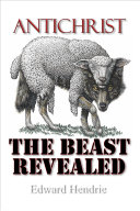 Antichrist: The Beast Revealed