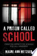 A Prison Called School