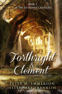 Forthright and Clement
