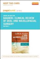 Clinical Review Of Oral And Maxillofacial Surgery Pageburst E Book On Kno Retail Access Card  Book PDF