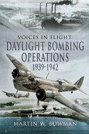 Daylight Bombing Operations 1939 1942