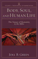 Body, Soul, and Human Life (Studies in Theological Interpretation) ebook