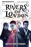 Rivers of London: Detective Stories #1