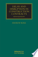 Delay and Disruption in Construction Contracts