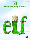 Elf: The Broadway Musical (Vocal Selections from)