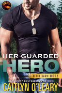 Her Guarded Hero Pdf/ePub eBook