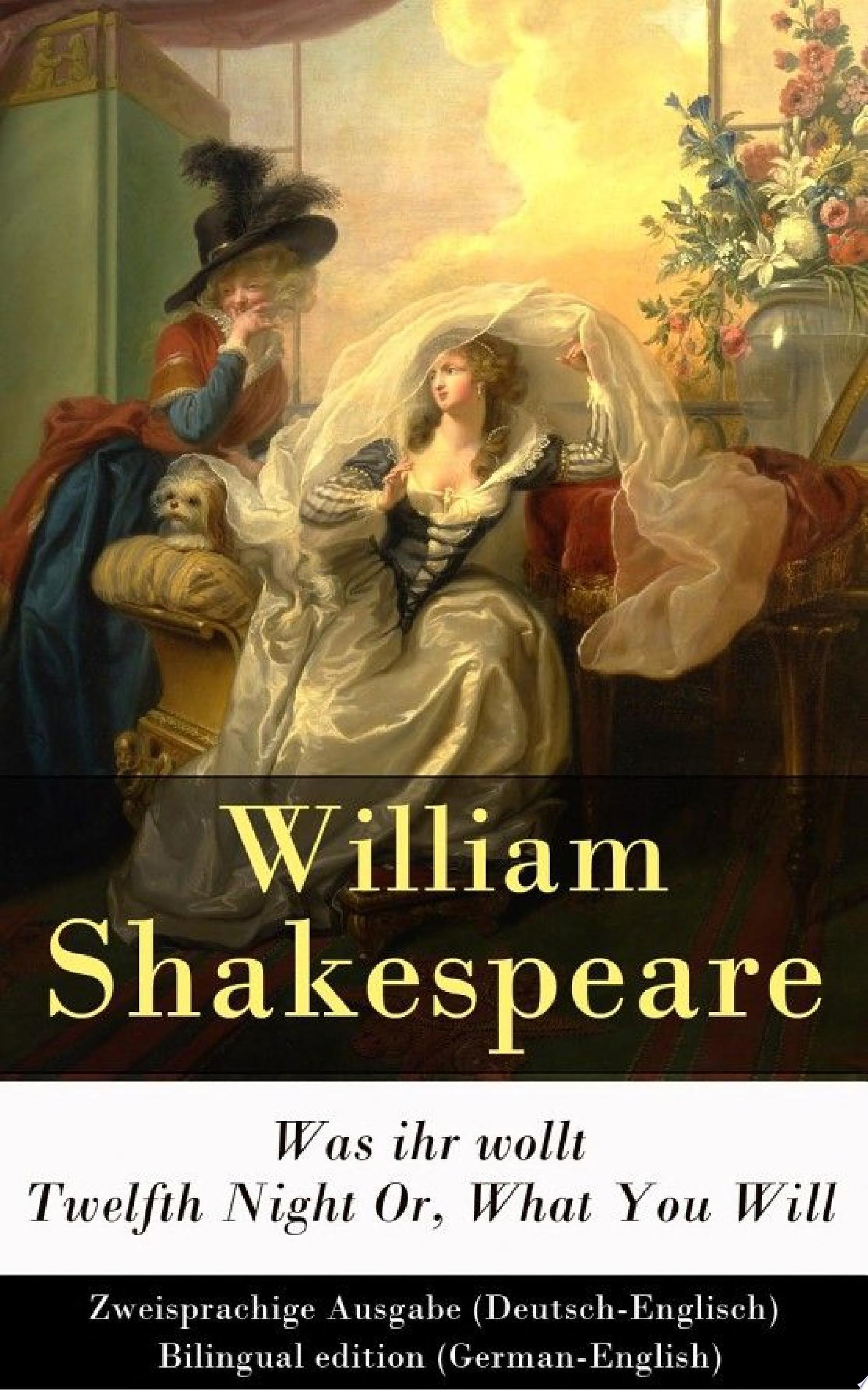 Was ihr wollt   Twelfth Night Or  What You Will   Zweisprachige Ausgabe  Deutsch Englisch    Bilingual edition  German English