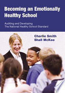Becoming an Emotionally Healthy School Book