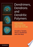Dendrimers  Dendrons  and Dendritic Polymers